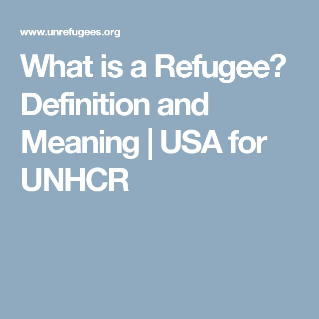 What is a Refugee? Definition and Meaning | USA for UNHCR