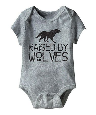 Love this Heather Gray 'Raised by Wolves' Bodysuit - Infant on #zulily! #zulilyfinds
