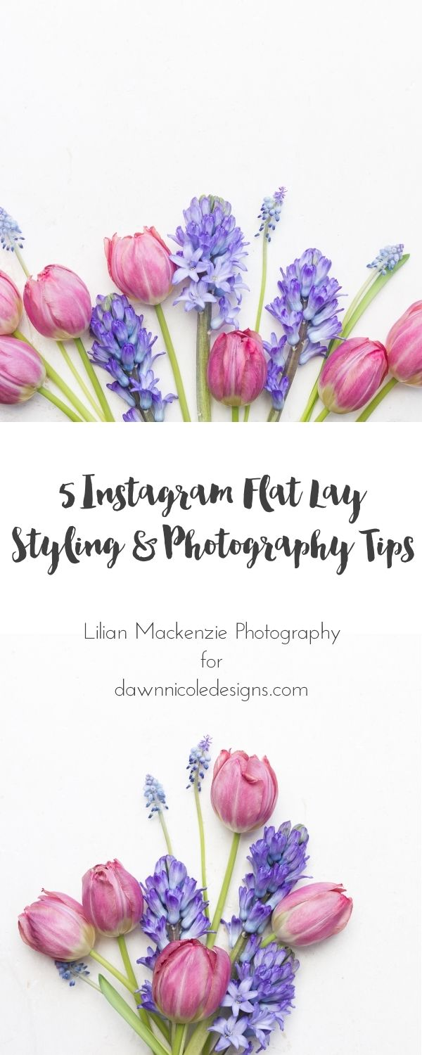 Instagram: 5 Tips for Mastering the Flat Lay | Lilian MacKenzie Photography for DawnNicoleDesigns.com