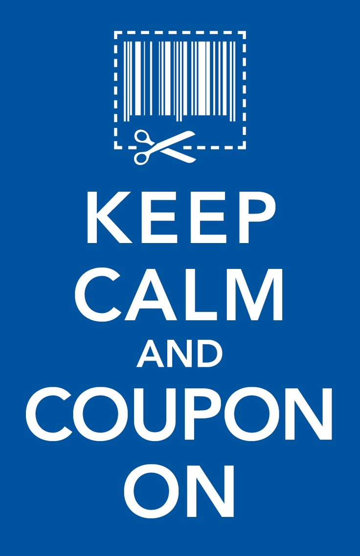 Keep Calm and Coupon On! Just for Laughs Pinterest