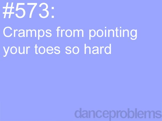 It's possible.. I know #dancer #problems