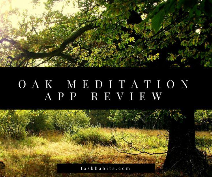 oak meditation app a review Meditation apps, Meditation