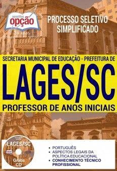 Promoção -  Apostila Processo Seletivo Simplificado Prefeitura de Lages 2017 - PROFESSOR DE ANOS INICIAIS  #Aprovado