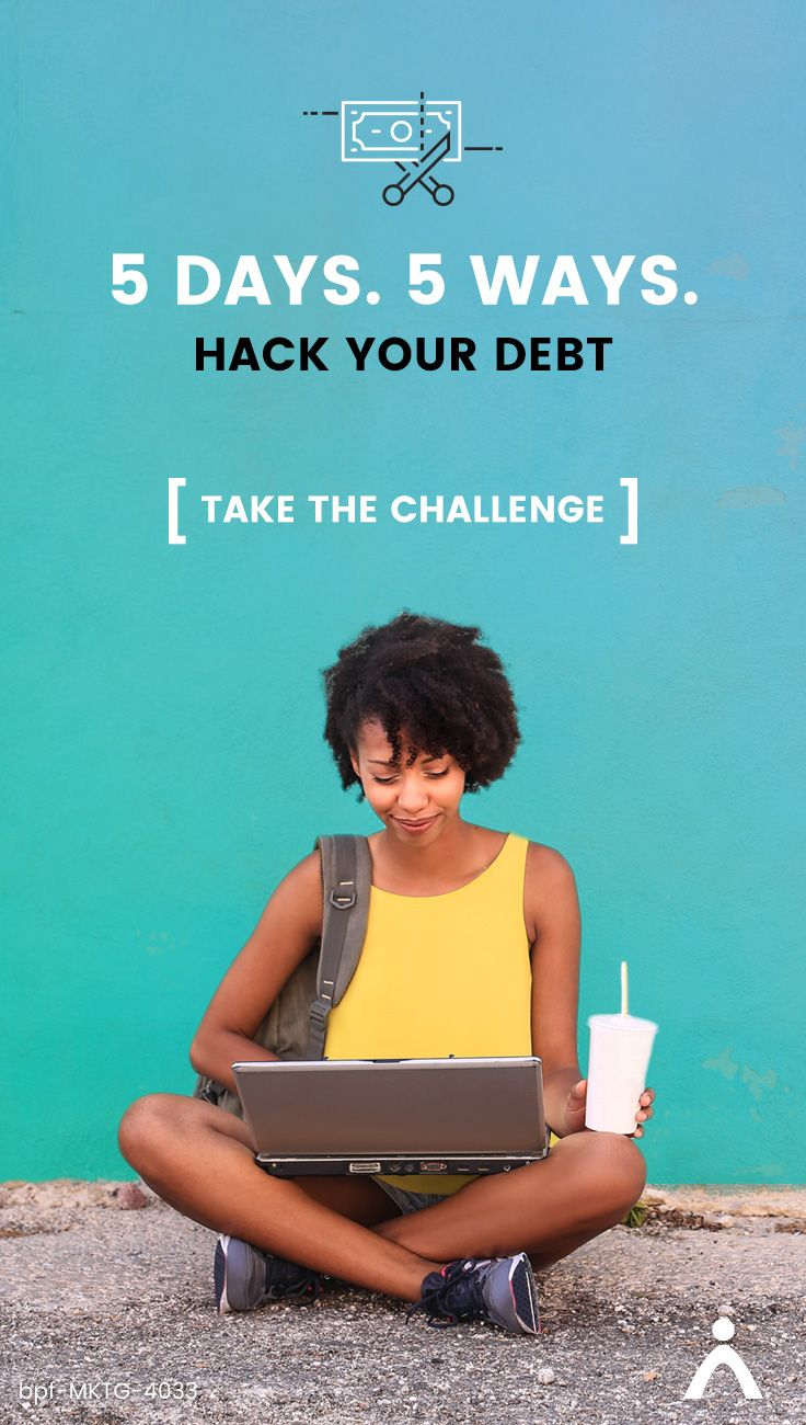 Bring more cash in from money that's already going out. Find out how with the Hack Your Debt challenge.