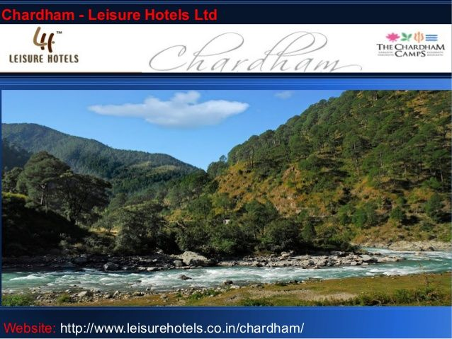 Chardham - leisure hotels ltd by Vibhas Prasad via slideshare