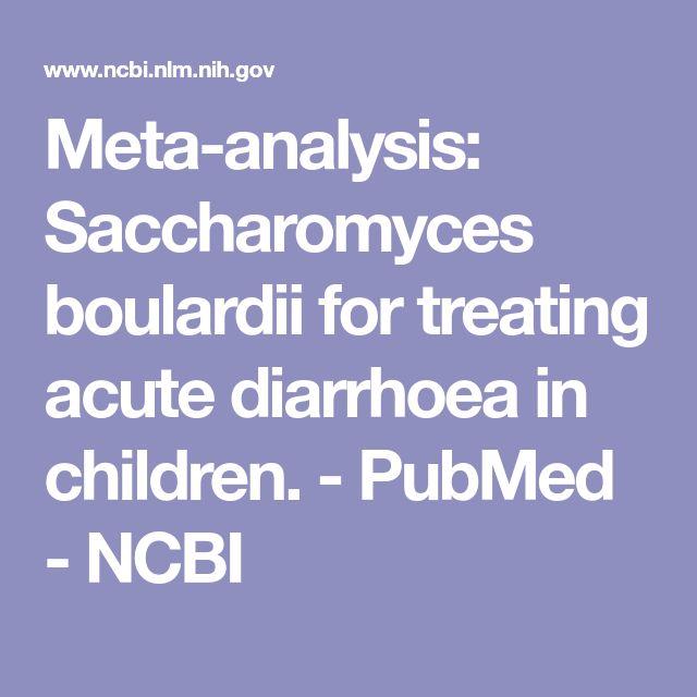 Meta-analysis: Saccharomyces boulardii for treating acute diarrhoea in children.  - PubMed - NCBI