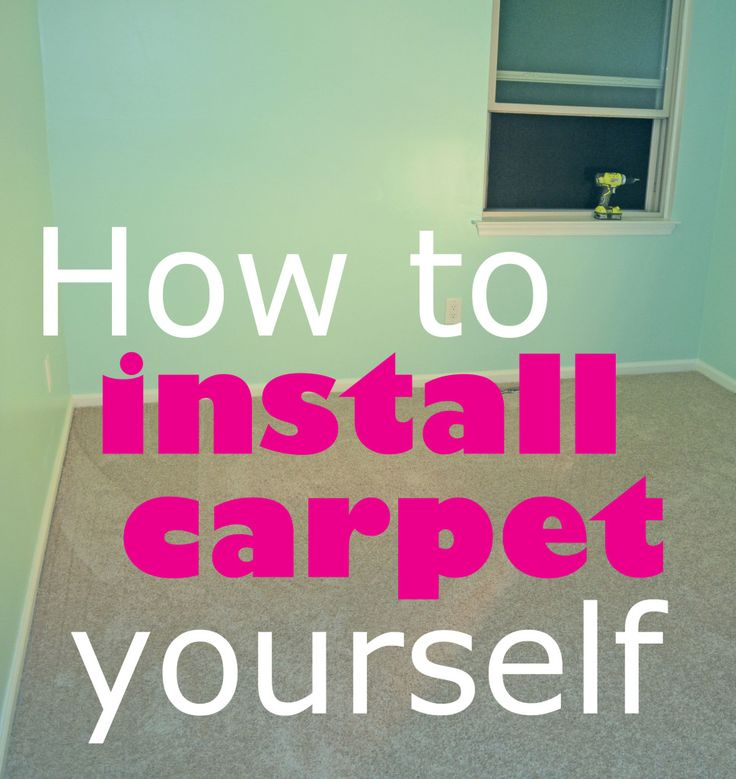 Smart Girls DIY - How to Install Carpet Yourself