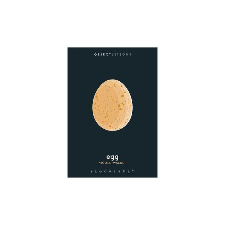 Egg (Paperback) (Nicole Walker)