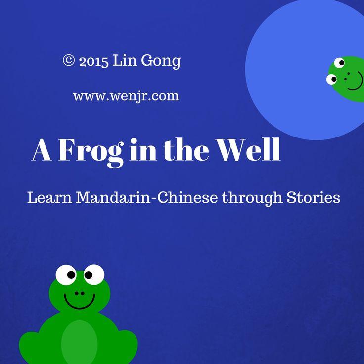 井底之蛙 A Frog in the Well Chinese Idiom Story English Translation/Chinese ...