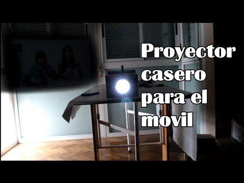 Cómo hacer un proyector para el celular o el móvil (Experimentos Caseros) - YouTube