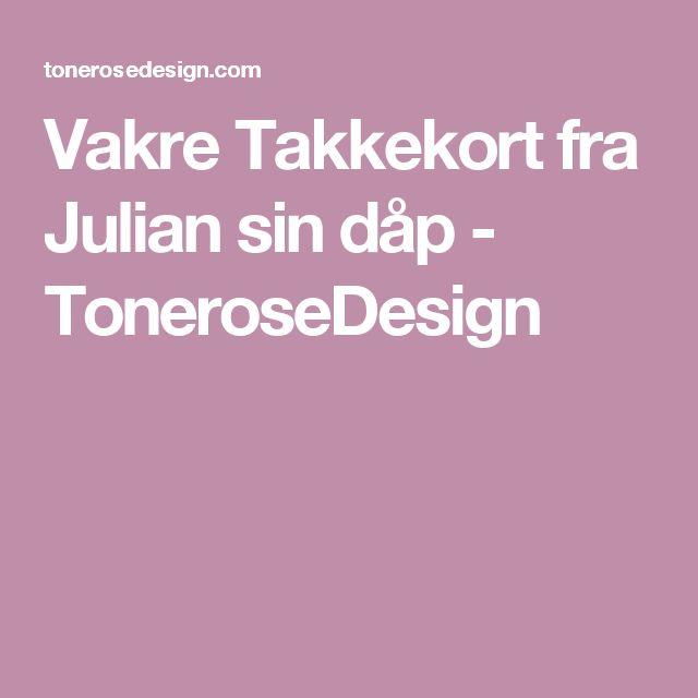 Vakre Takkekort fra Julian sin dåp - ToneroseDesign