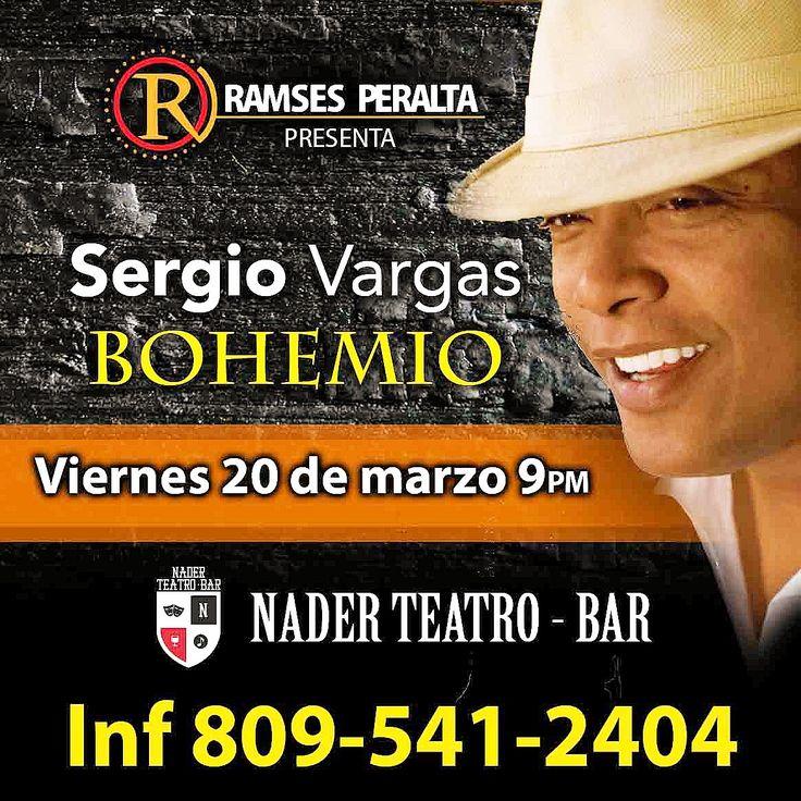 Sergio Vargas Irá ''Bohemio'' A Nader Teatro Bar