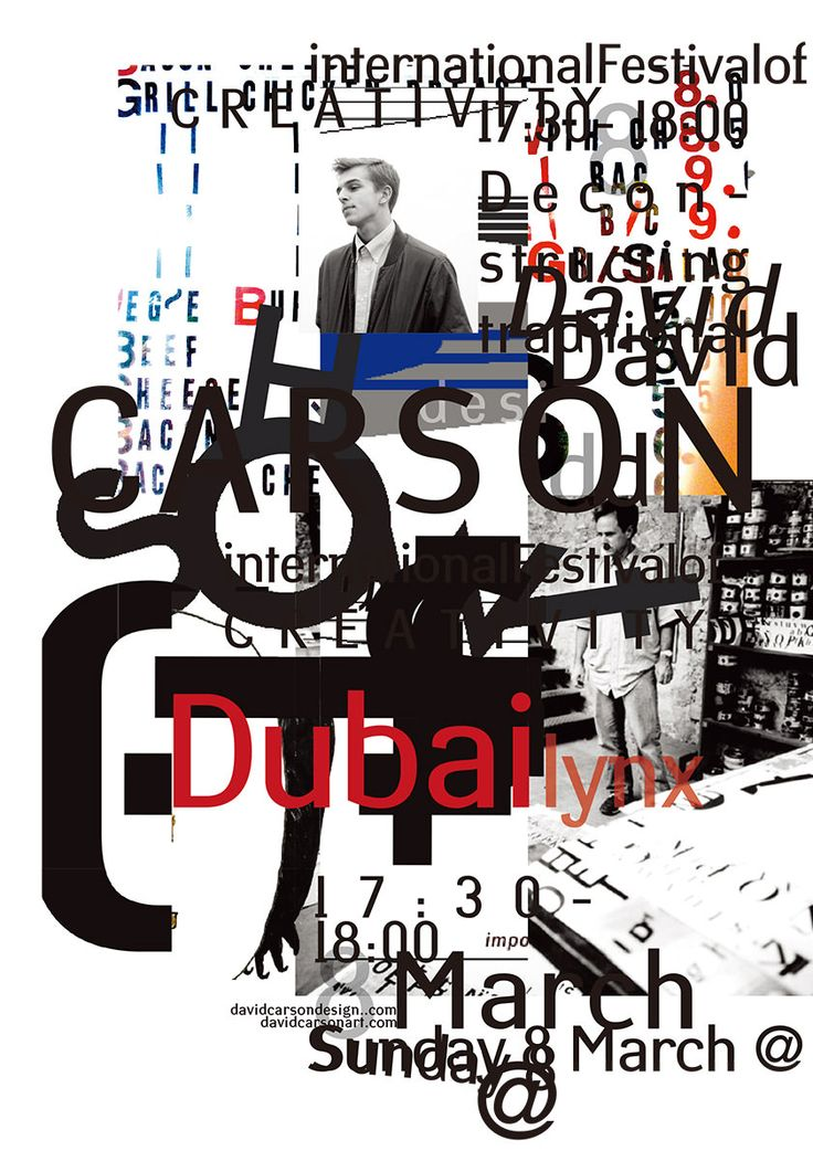 David Carson poster design II for upcoming speaking engagement in Dubai.  email list: www.davidcarsonart.com