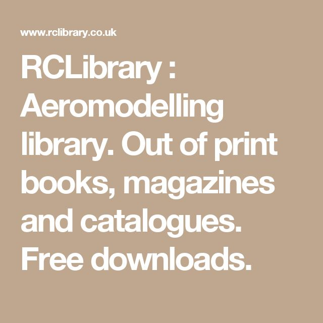 RCLibrary : Aeromodelling library. Out of print books, magazines and catalogues. Free downloads.