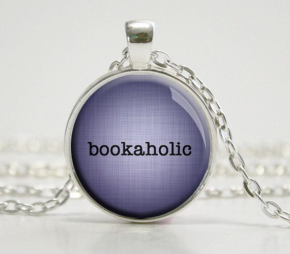 bookaholic necklace reader bookish quote necklace book lover gift for librarian gift for book lover