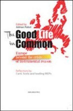 Prezzi e Sconti: The #good life in common adrian pabst  ad Euro 9.35 in #Marcianum press #Media libri scienze sociali