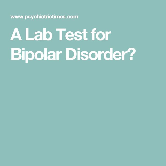 A Lab Test for Bipolar Disorder?