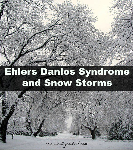 Ehlers Danlos Syndrome & Snow Storms