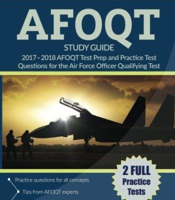 AFOQT Study Guide 2017-2018: AFOQT Test Prep and Practice Test Questions for the Air Force Officer Qualifying Test PDF