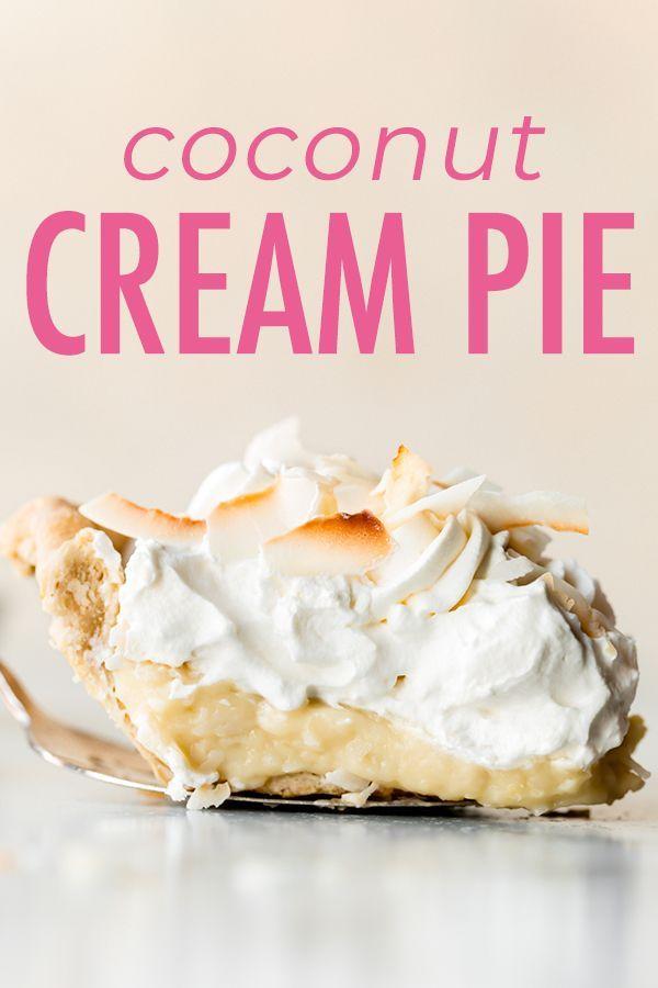 Thick And Creamy Coconut Cream Pie This Coconut Cream Pie Recipe Combines Coconut Milk Sweet Best Dessert Recipes Coconut Cream Pie Recipes Coconut Desserts