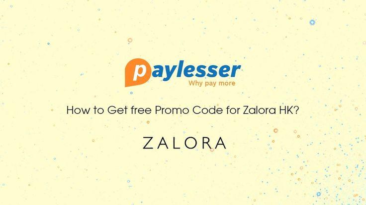 How to Get free Promo Code for Zalora HK | Paylesser Hong Kong#Zalora_Coupon_Code#PaylesserHKhttps://hk.paylesser.com/zalora