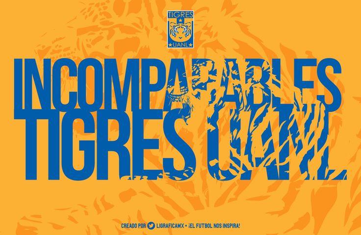 Incomparables • Tigres UANL