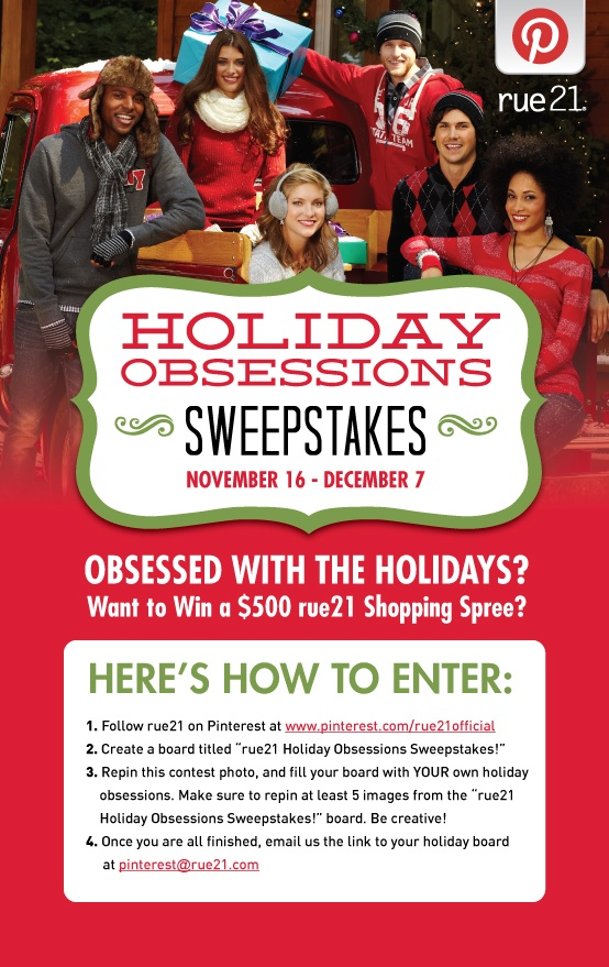 Show us YOUR Holiday Obsessions for a chance to WIN a Shopping Spree!! Official Rules & Regulations are here: http://www.rue21.com/en/Rules%20and%20Regs.aspx.
