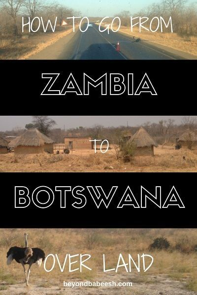 From Livingstone to Maun in one day: How to go from Zambia to Botswana. The border, the rides, the adventure! Get ready for lots of animals! #africa #zambia #botswana #travel #traveltips #travelafrica #travelblog