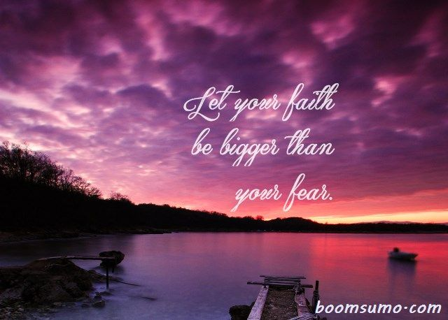 "Encourage Quotes Life Sayings Let Your Faith Be Bigger    Positive words of encouragement thoughts ""Let your faith be bigger than your fear."" short life quotes   #encourage quotes #life sayings #positive quotes #quotes of encouragement"