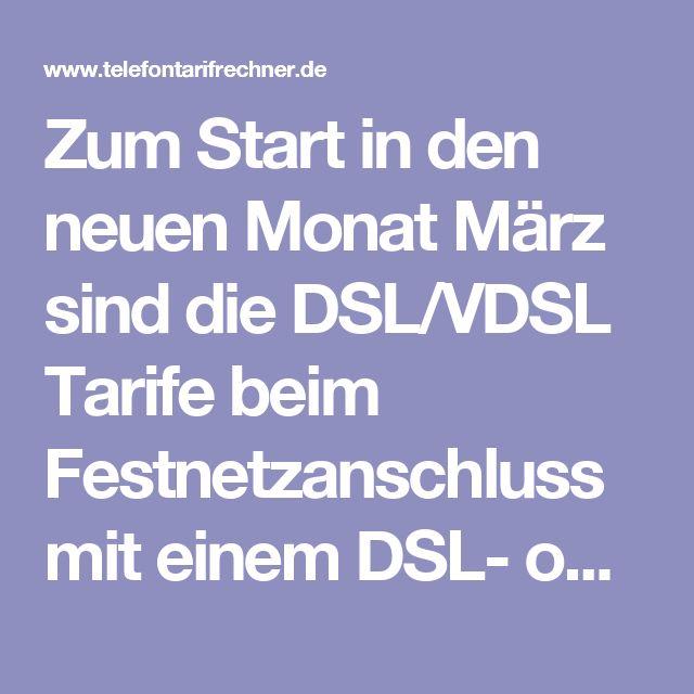 Zum Start in den neuen Monat März sind die DSL/VDSL Tarife beim Festnetzanschluss mit einem DSL- oder Kabelanschluss auch wieder sehr günstig für unsere Leser zu haben. Deshalb bieten wir eine passende Festnetzanschluss-Übersicht mit den billigsten DSL- und Kabel-Tarifen in Deutschland. Dabei haben wir uns dann die 15 Euro Marke beim DSL- und Kabelanschluss Tarifvergleich gesetzt.