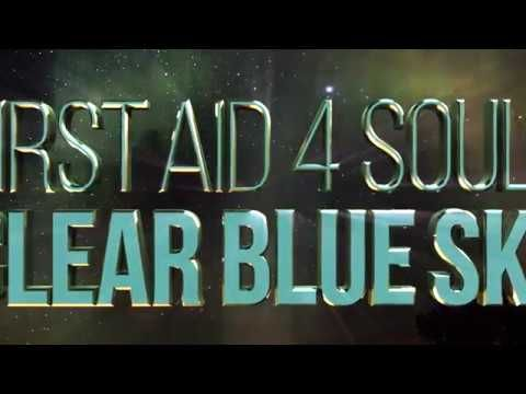 First Aid 4 Souls : Clear Blue Sky _Official Video