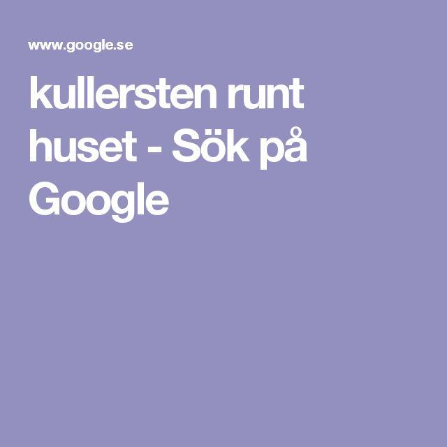 kullersten runt huset - Sök på Google