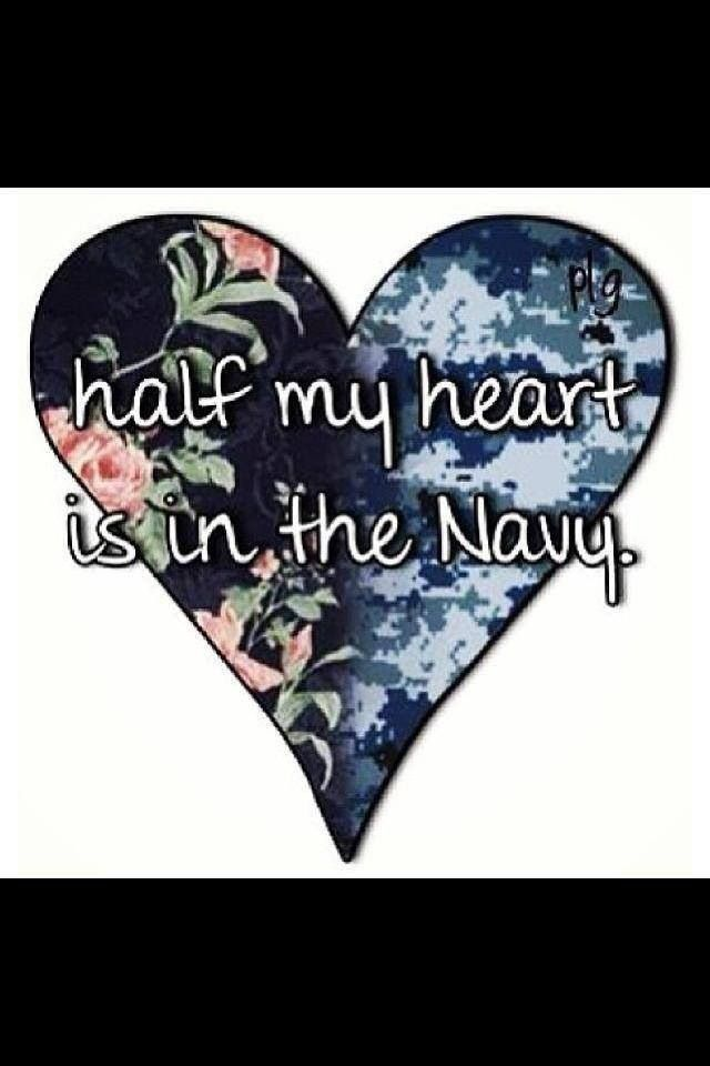 Half of my heart is in the US NAVY ❤⚓ Yes it is, because my dad served for 23 years and I couldn't be any more proud of him than I am now. We were distance apart, but never in heart.
