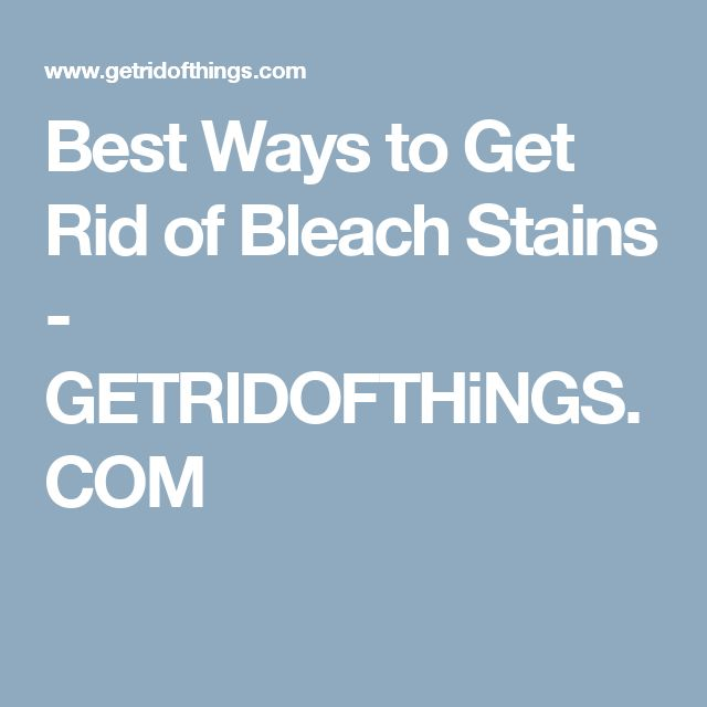 how to get stains out with bleach