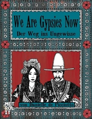 We Are Gypsies Now We Are Gypsies Now