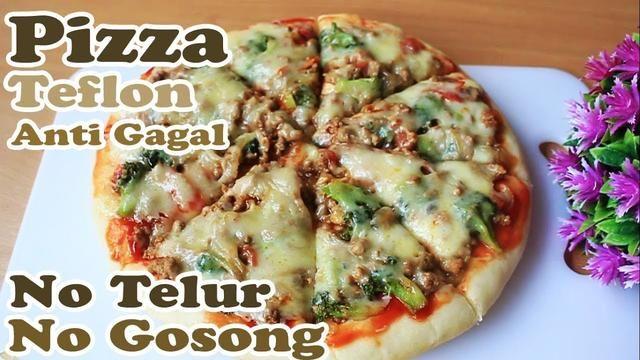 Resep Pizza Teflon Anti Gagal No Telur No Gosong Telur Resep Pizza