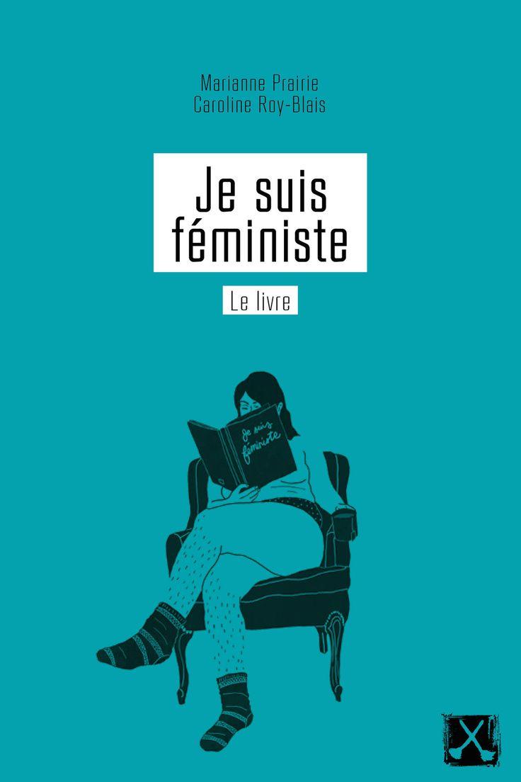 Je suis féministe, le livre, Carolyne Roy-Blais
