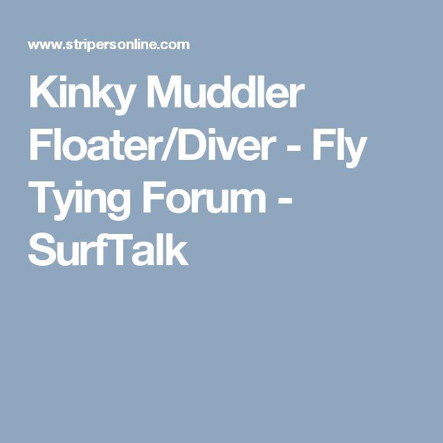 Kinky Muddler Floater/Diver - Fly Tying Forum - SurfTalk
