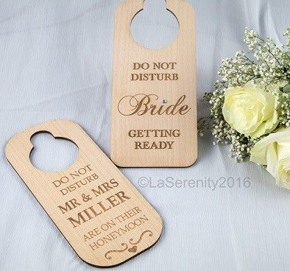 Wooden Bride & Newly Wed 'Do not disturb' door hanger Perfect to hanging on the brides room while getting ready for her big day! For newly weds to take away on the honeymoon