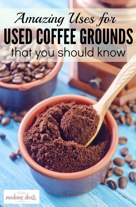 Check out these 15 Uses for Coffee Grounds that you've already used.