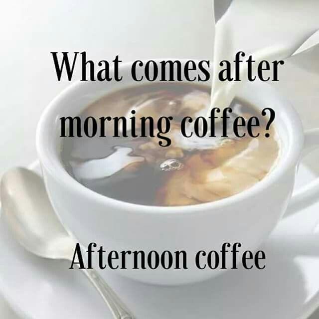 Pin Von Sam Bernet Auf Spruche Aller Art Kaffee Und Kuchen Kaffeesuchtiger Kaffee Am Morgen