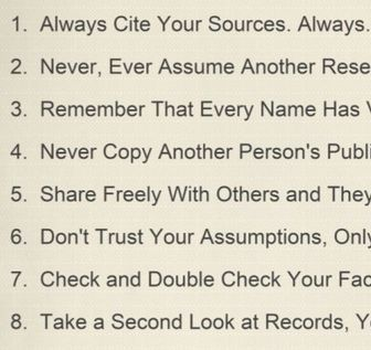 Well, rules might be a bit strict, but we do have some pretty strict guidelines thatwe liketo follow when we're doing genealogy research. We promise we u
