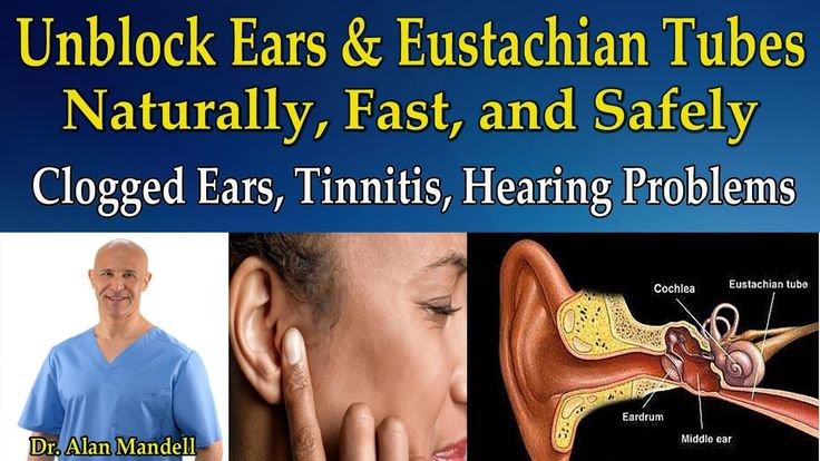 Unblock Ears and Eustachian Tubes Naturally (Clogged Ears, Tinnitis, Hea...