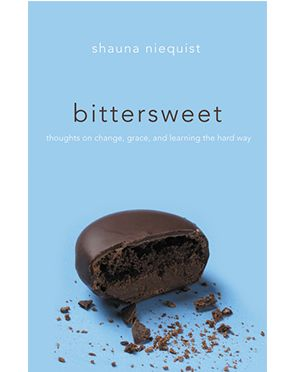 Shauna Niequist Bittersweet: Thoughts on Change, Grace, and Learning the Hard Way  Read this gem in a hard season and was so blessed by Shauna's transparency and pointing us to Christ in the hard and joyful seasons and looking for God's grace and goodness there.  Love.  Her.