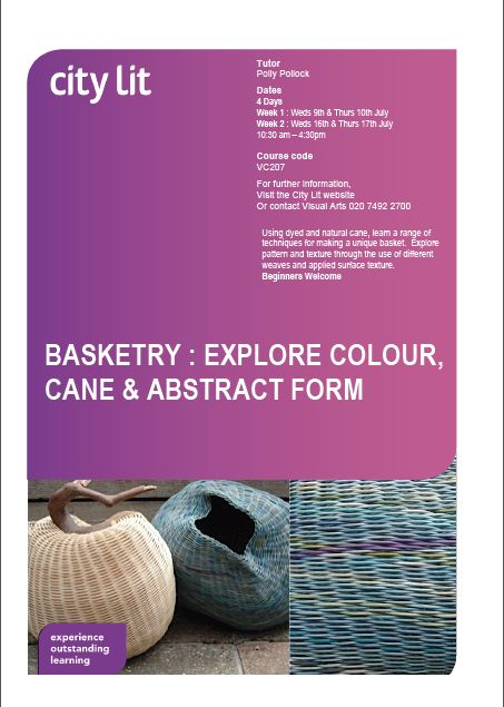 THIS COURSE HAS NOW FINISHED, BUT IF YOU ARE INTERESTED IN DOING OTHER BASKETRY COURSES AT CITY LIT, PLEASE FIND MORE DETAILS AT  : http://www.citylit.ac.uk/courses/Art_and_design/Basketry