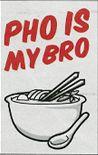 Pho is Mybro