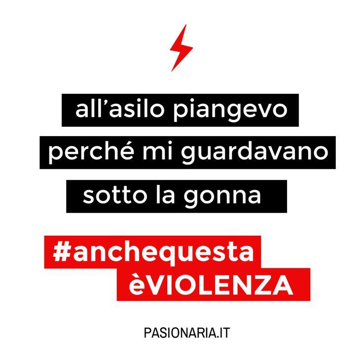 All'asilo piangevo perchè mi guardavano sotto la gonna  #anchequestaèVIOLENZA #pasionariaIT #femminismo #feminism #violenzasulledonne
