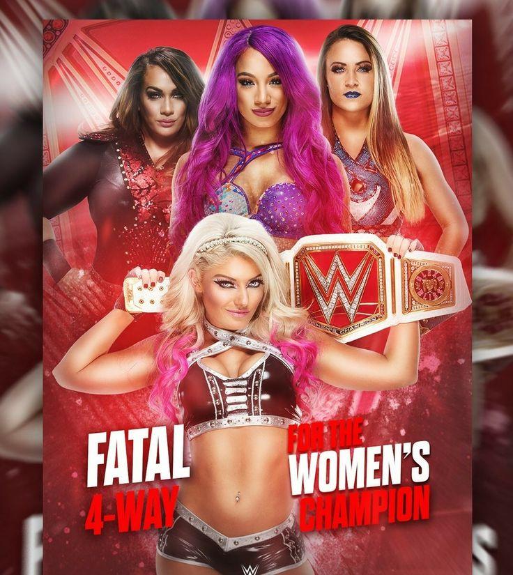 Fatal 4 woman Champion: Alexa Bliss vs Nia Jax vs Mickie James vs Emma winner & still Raw Woman Champion: Alexa Bliss