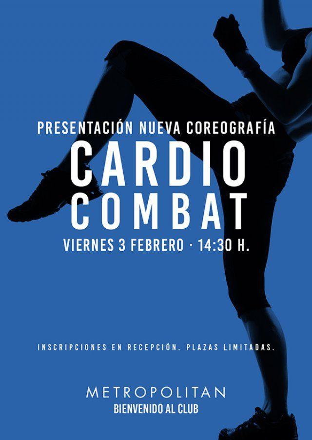 ¿Te apuntas a la presentación de la nueva coreografía de Cardio Combat? Te esperamos el próximo viernes, 3 de febrero a las 14:30 h., en Metropolitan Abascal.  Inscripciones en Recepción. Plazas limitadas.