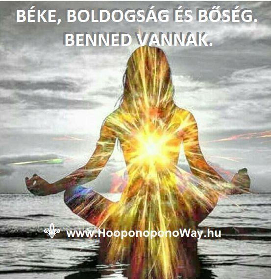 Hálát adok a mai napért. Béke, boldogság és bőség. Benned vannak. Valahol, valamikor elveszítetted. Menj utána, találd meg, fedezd fel, micsoda gazdagság tiéd. Olyan közel vannak, hogy nem sokat kell értük tenned. Így szeretlek, élet!  Köszönöm. Szeretlek ❤  ⚜ Ho'oponoponoWay Magyarország ⚜